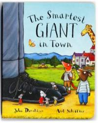 The Smartest Giant in Town (Board Book ), Julia Donaldson, 2005