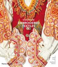Embroidered Textiles: A World Guide to Traditional Patterns, Sheila Paine, 2008