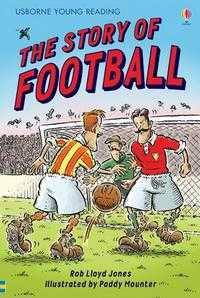 The Story of Football, Rob Lloyd Jones, 2007