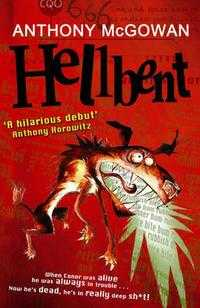 Hellbent, Anthony McGowan, 2006