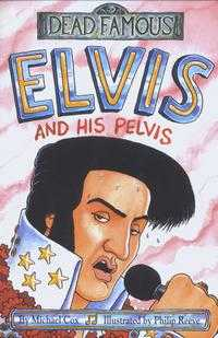 Elvis and His Pelvis, Michael Cox, 2001