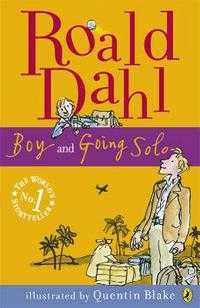 Boy and Going Solo, Roald Dahl, 2008