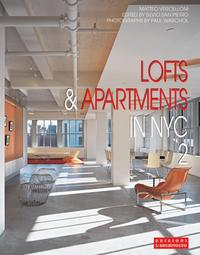 Lofts and Apartments in NYC 2: International Architecture & Interiors Series (English, Italian), M. Vercelloni, 2008