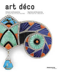 Art Deco Jewellery and Accessories: A New Style for a New World (English, German), Cornelie Holzach, 2008