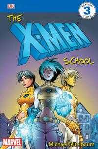 The X-Men School (Level 3), Michael Teitelbaum, 2006