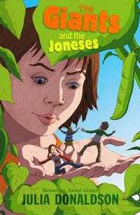 The Giants and the Joneses, Julia Donaldson, 2004