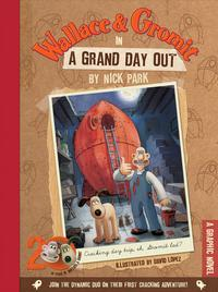 Wallace and Gromit in Grand Day Out: A Graphic Novel, , 2009