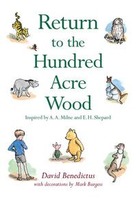 Return to the Hundred Acre Wood, David Benedictus, 2009