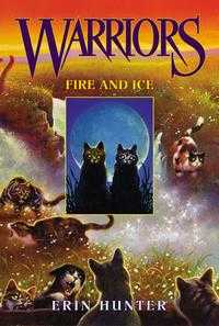 Warriors 2: Fire and Ice, Erin Hunter, 2004