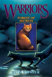 Warriors 3: Forest of Secrets, Erin Hunter, 2007