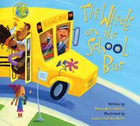 The Wheels on the School Bus, Mary-Alice Moore, 2006