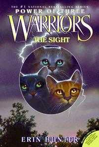 Warriors: Power of Three 1: The Sight, Erin Hunter, 2008