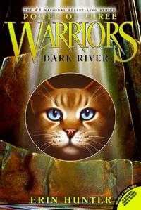 Warriors: Power of Three 2: Dark River, Erin Hunter, 2009